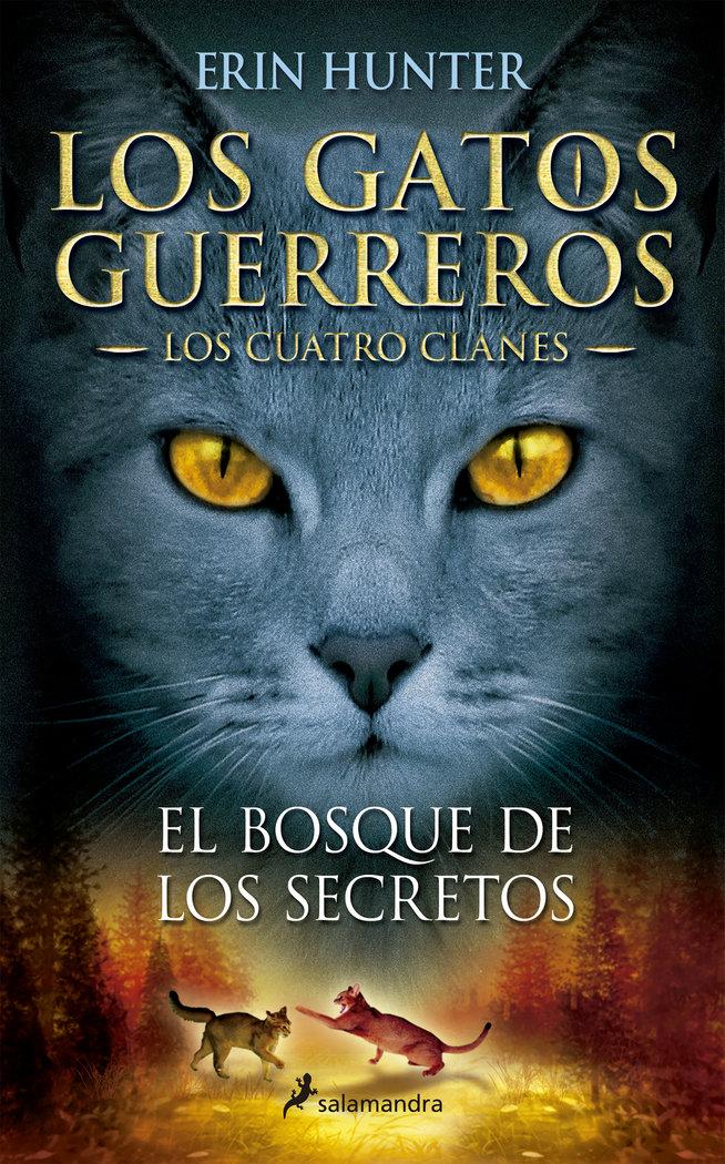 Gatos guerreros 3 el bosque de los secretos