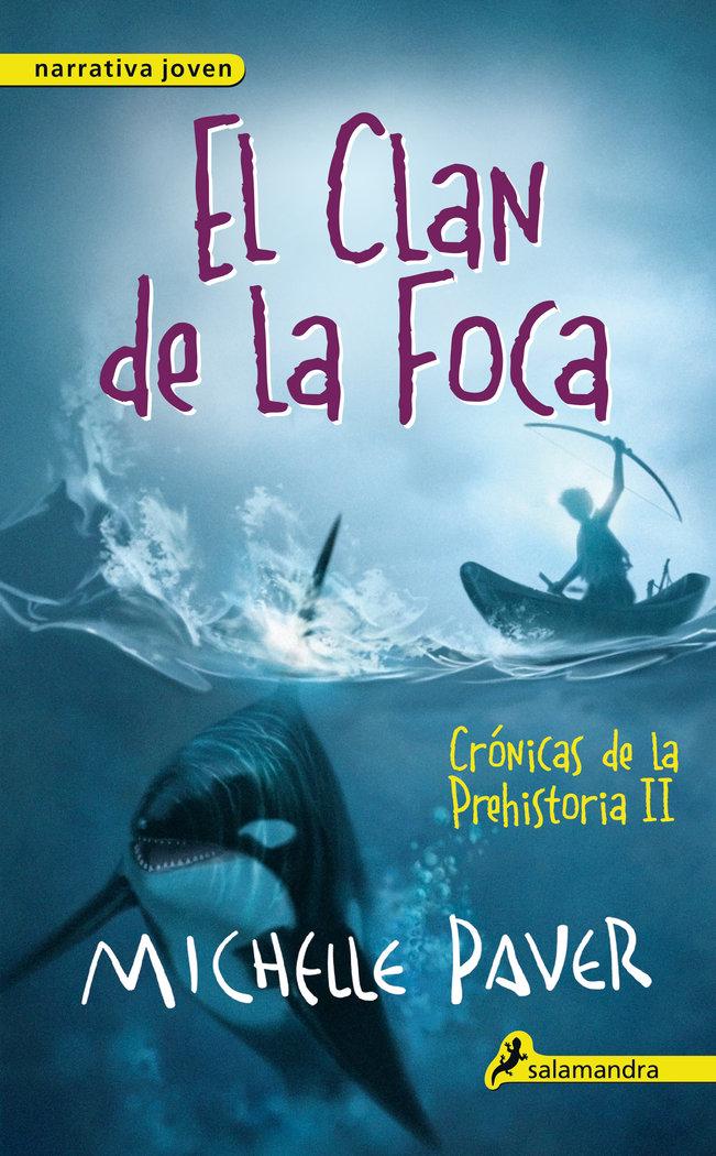 Cronicas de la prehistoria 2 el clan de la foca