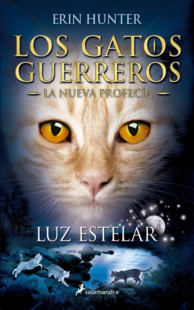 Gatos guerreros nueva profecia 4 luz estelar