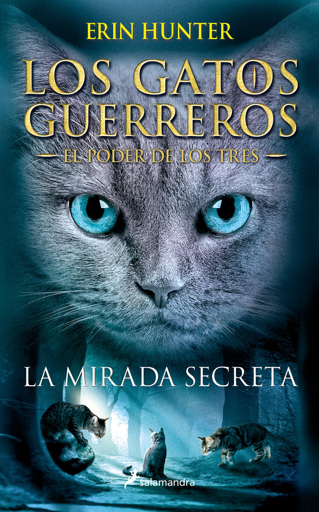 Gatos guerreros el poder de los tres 1 la mirada secreta