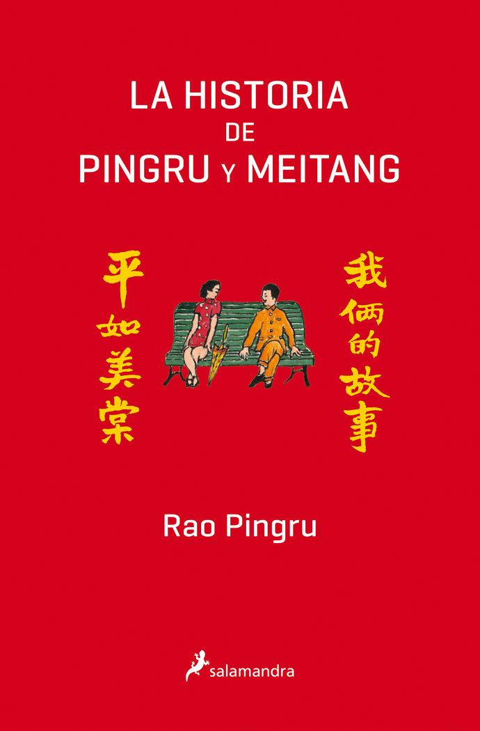 Historia de pingru y meitang,la