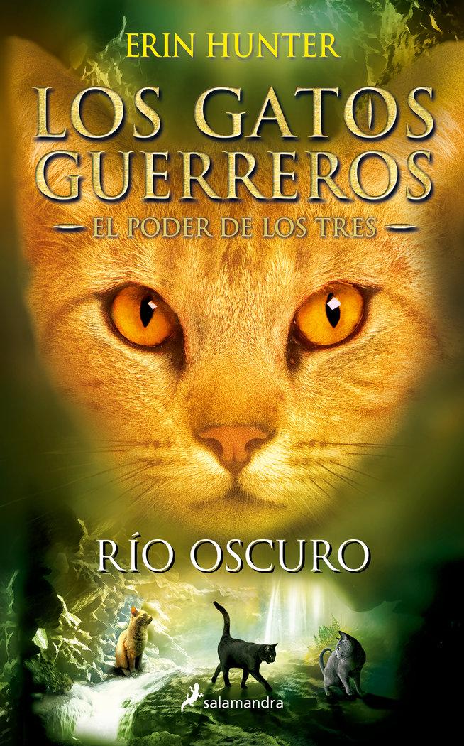 Gatos guerreros el poder de los tres 2 rio oscuro