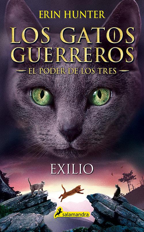 Gatos guerreros el poder de los tres 3 exilio
