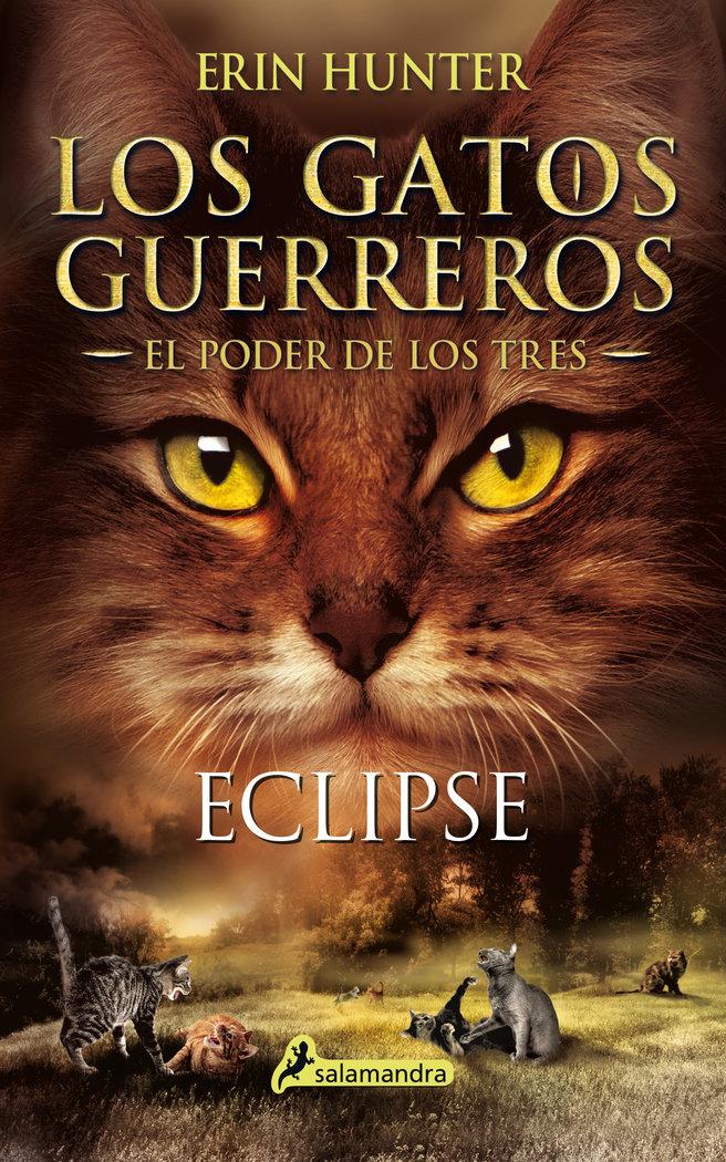 Eclipse gatos guerreros el poder de los tres iv