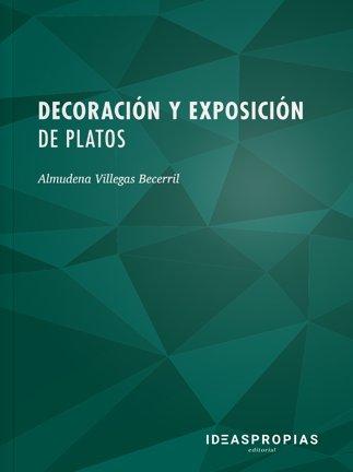 Decoracion y exposicion de platos