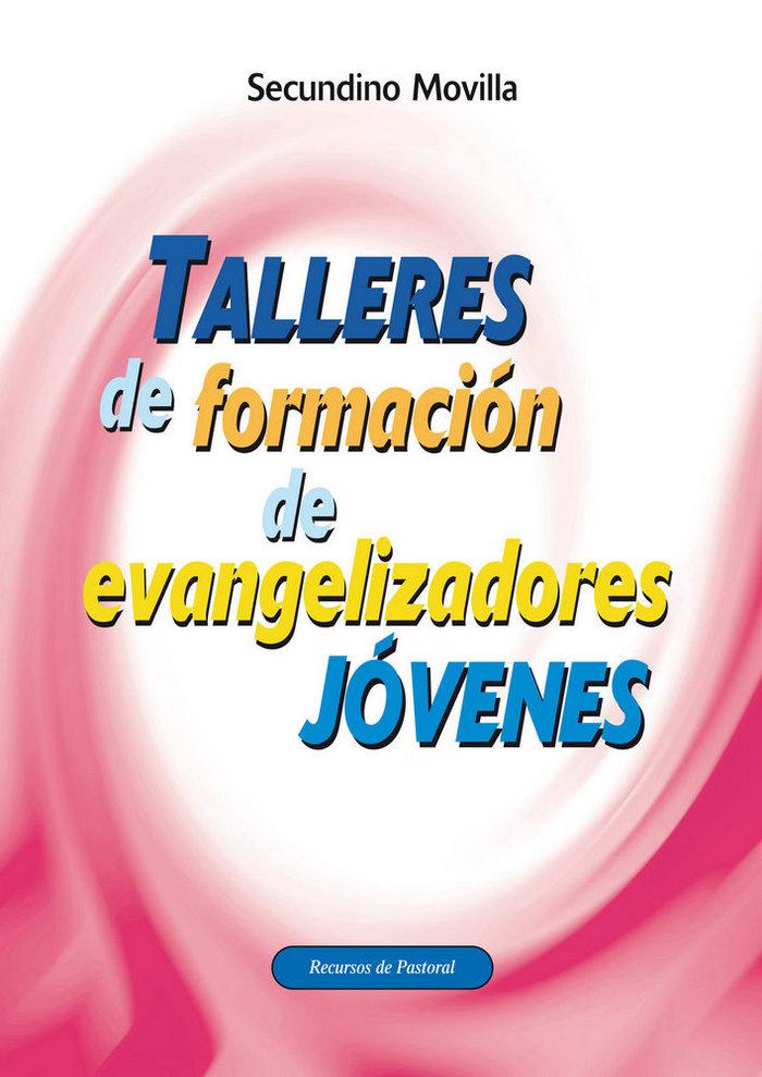Talleres de formacion de evangelizadores jovenes