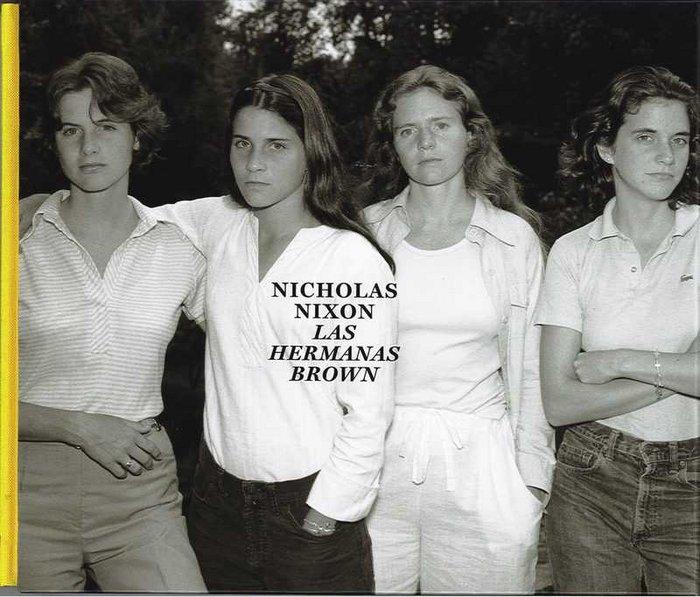 Nicholas nixon las hermanas brown 1975-2017