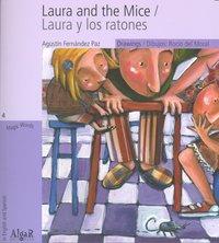 Laura and the mice/ laura y los ratones imprenta