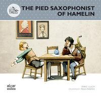 The pied saxophonist of hamelin (el saxofonista de hamelin)
