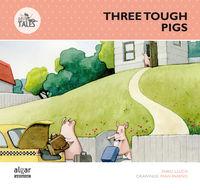 Three tough little pigs (tres cerditos duros de roer)