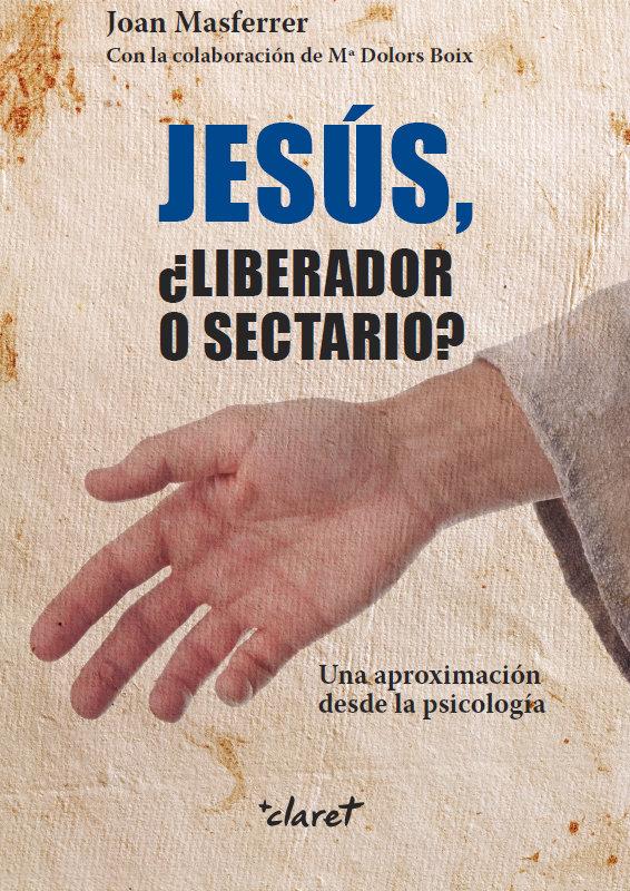 Jesus liberador o sectario
