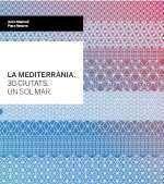 Mediterrania. 30 ciutats. un sol,la