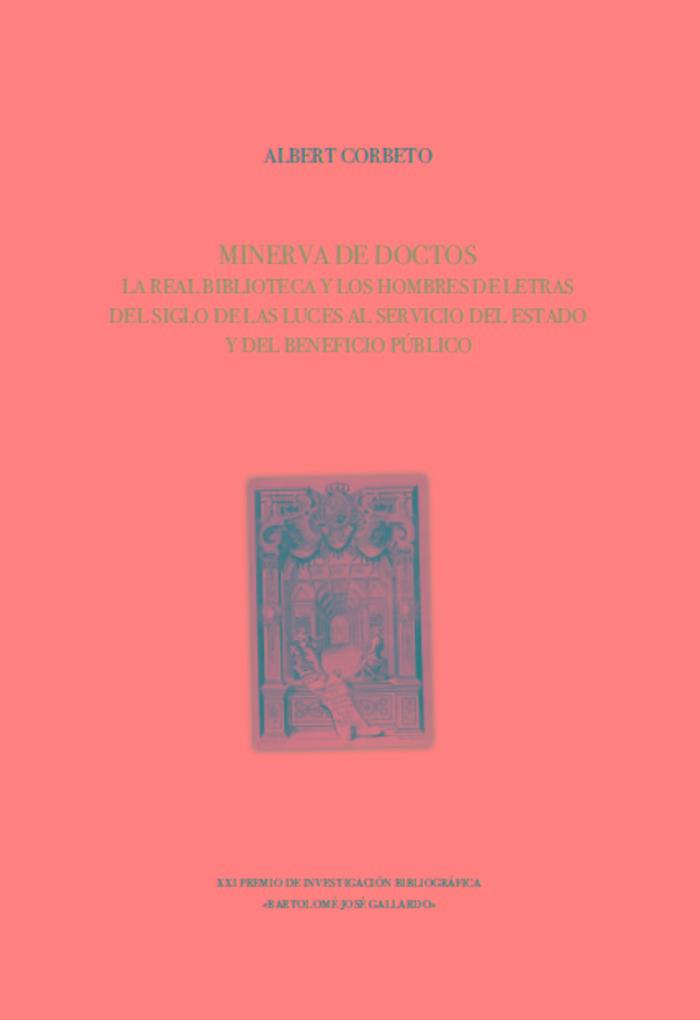 Minerva de doctos la real biblioteca y los hombres de letr