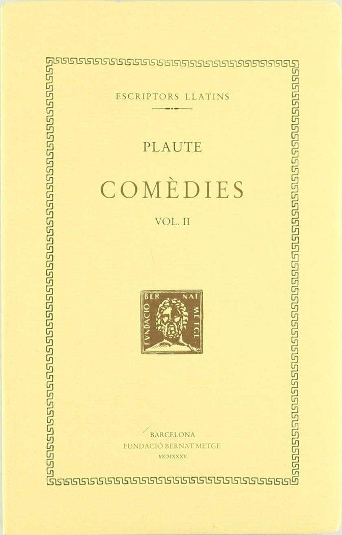Comedies, vol. ii: la comedia de l'olla. les baquis