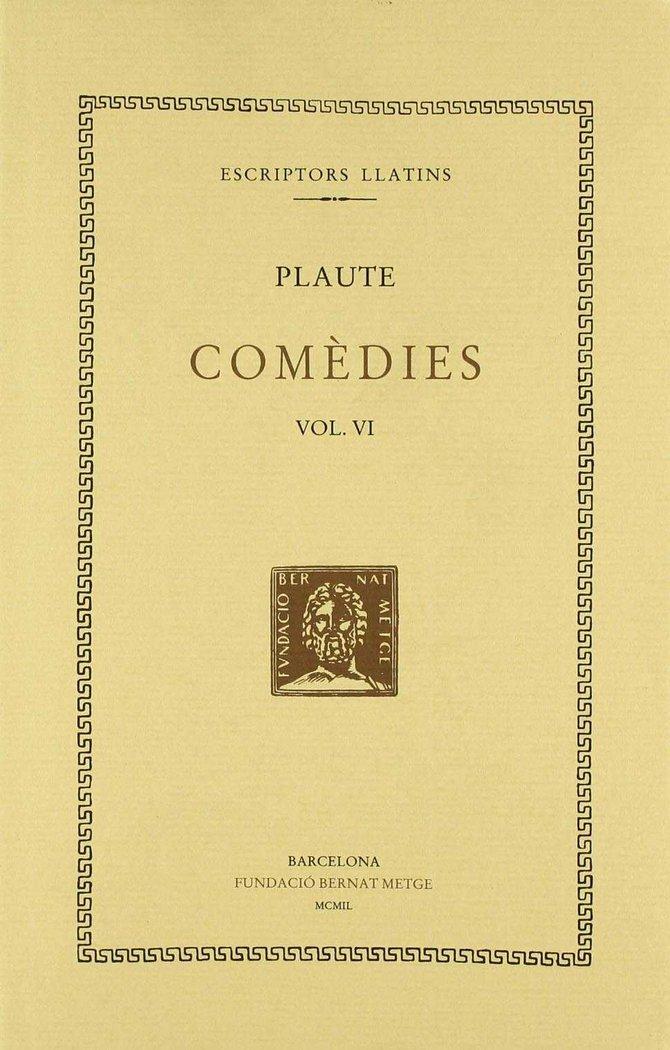 Comedies, vol. vi: el mercader. el militar fanfarro