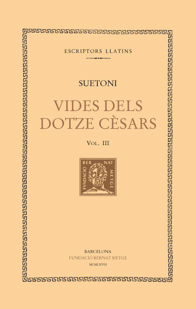 Vides dels dotze cesars, vol. iii: tiberi. caligula