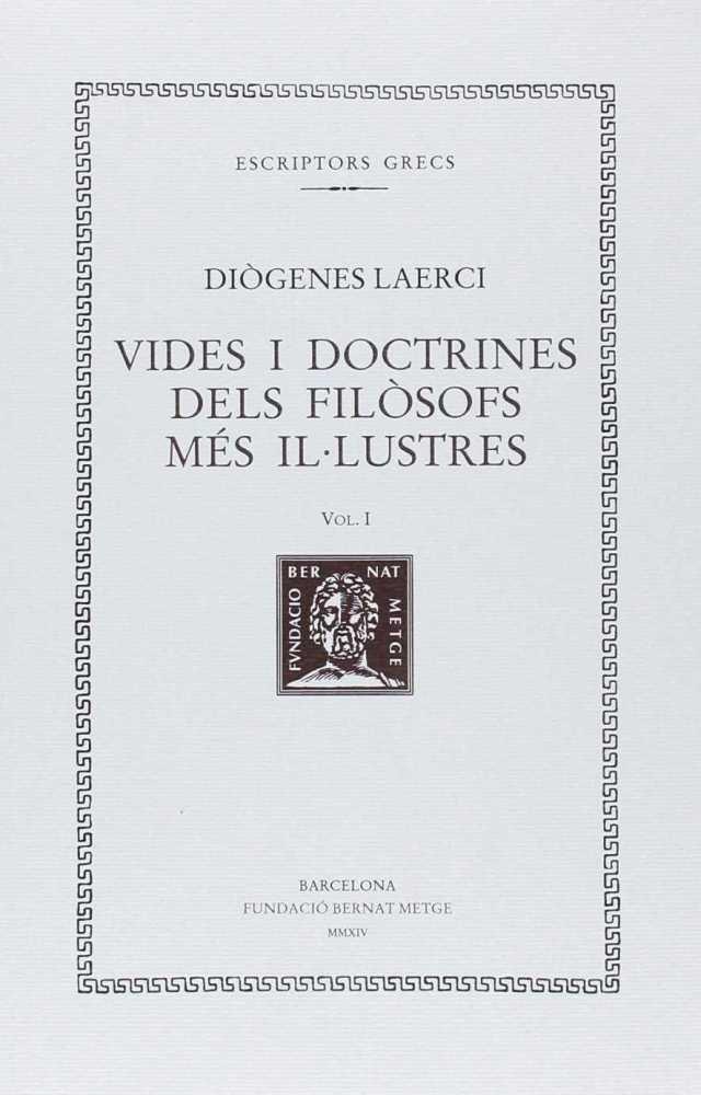 Vides i doctrines dels filosofs mes il lustres vol. i - rtc