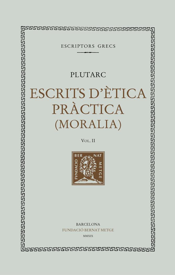 Escrits d'etica practica, vol ii - rustica