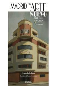 Madrid y el arte nuevo 1925-1936 vanguardia