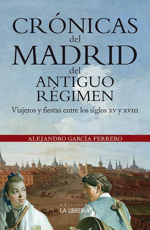 Cronicas del madrid del antiguo regimen