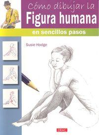 Como dibujar la figura humana sencillos pasos