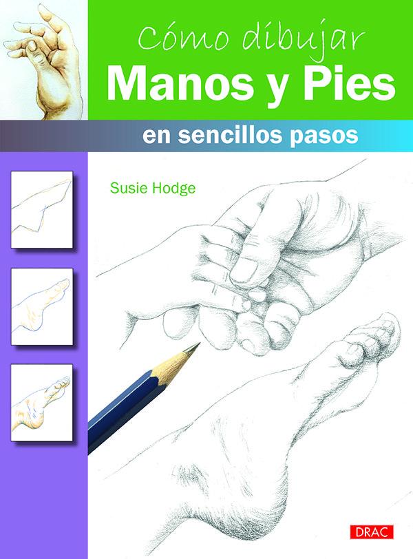 Como dibujar manos y pies en sencillos pasos