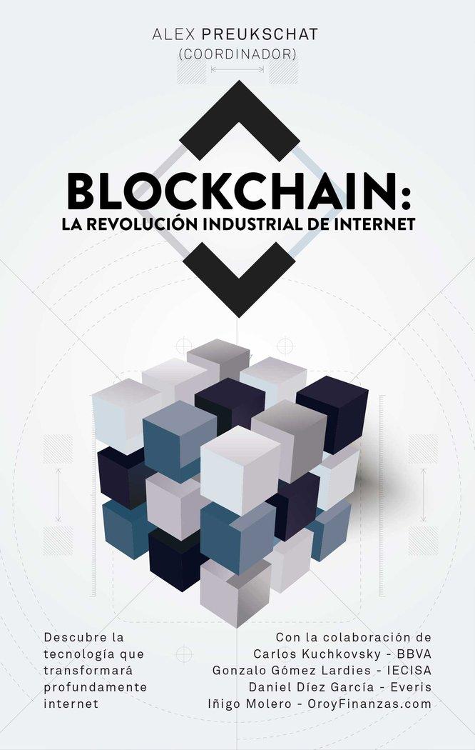 Blockchain la revolucion industrial de internet