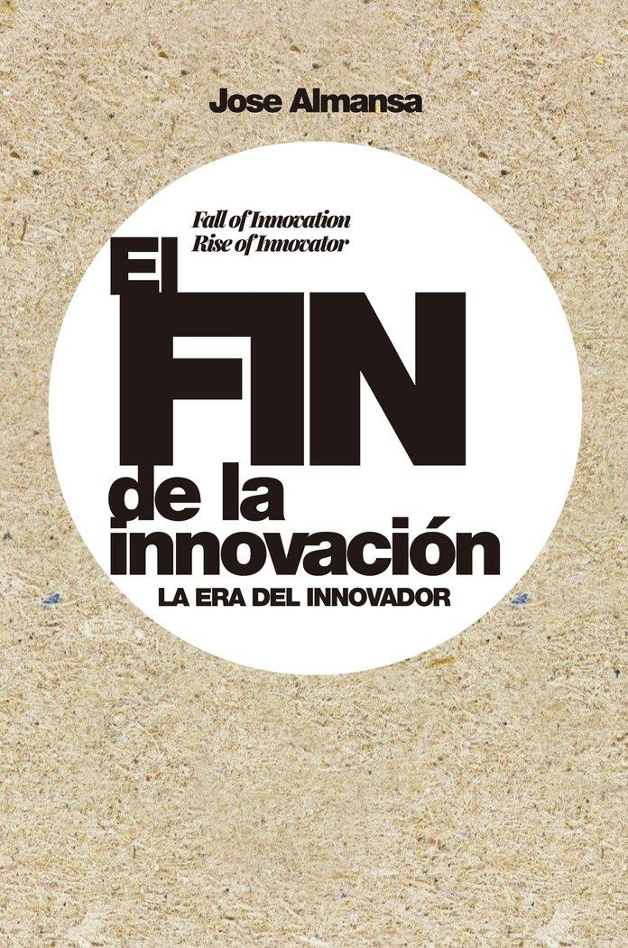 El fin de la innovacion