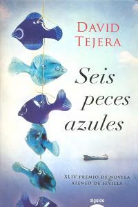 Seis peces azules premio ateneo de sevilla 2012