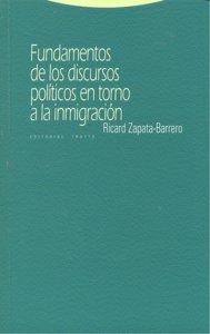 Fundamentos de discursos politicos en torno a la inmigracion
