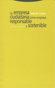 Empresa ciudadana como empresa responsable y sostenible,la