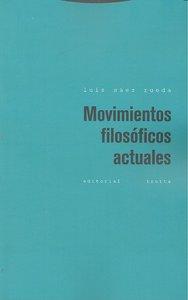 Movimientos filosoficos actuales