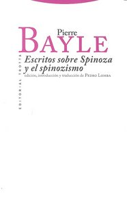 Escritos sobre spinoza y el spinozismo
