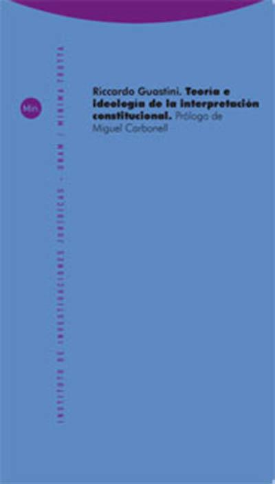 Teoria e ideologia interpretacion constitucional
