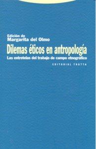 Dilemas eticos en antropologia