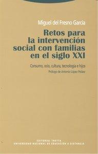 Retos para intervencion social con familias en siglo xxi