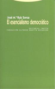 Esencialismo democratico,el