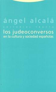 Judeoconversos en la cultura y sociedad españolas,los