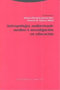 Antropologia visual medios e investigacion en educacion