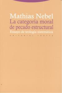 Categoria moral de pecado estructural,la