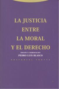 Justicia entre la moral y el derecho,la