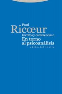 En torno al psicoanalisis escritos y conferencias i