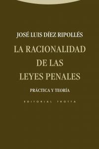 Racionalidad de las leyes penales,la