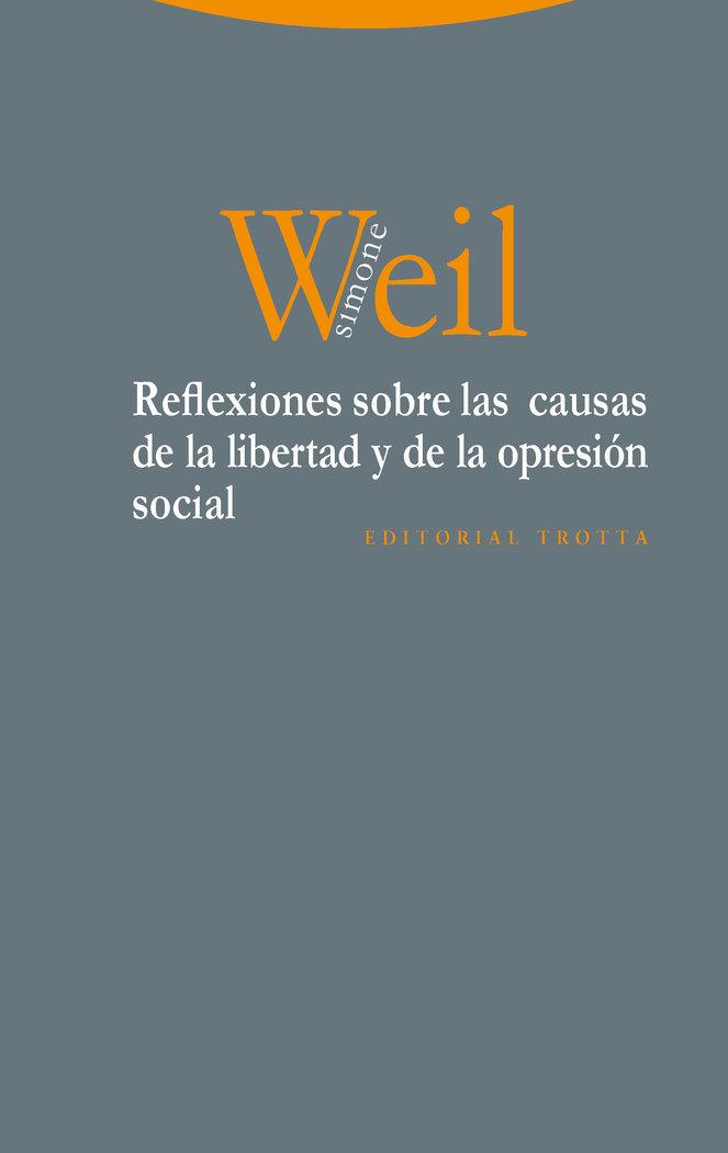 Reflexiones sobre las causas de la libertad y de la opresio