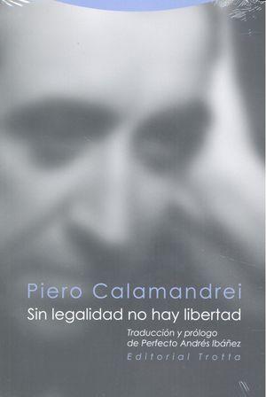 Sin legalidad no hay libertad