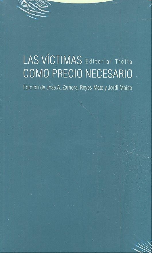 Victimas como precio necesario