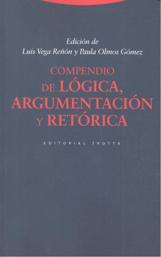 Compendio de logica argumentacion y retorica (3ª edicion)