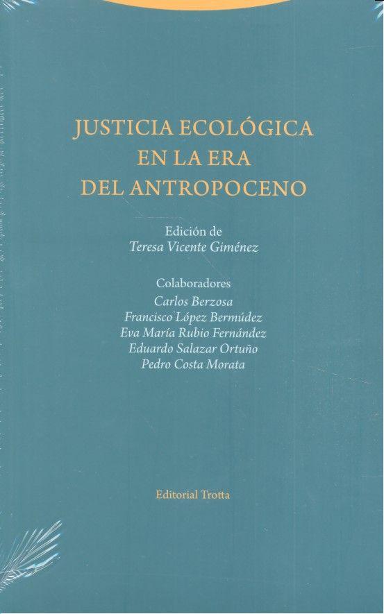 Justicia ecologica en la era del antropoceno