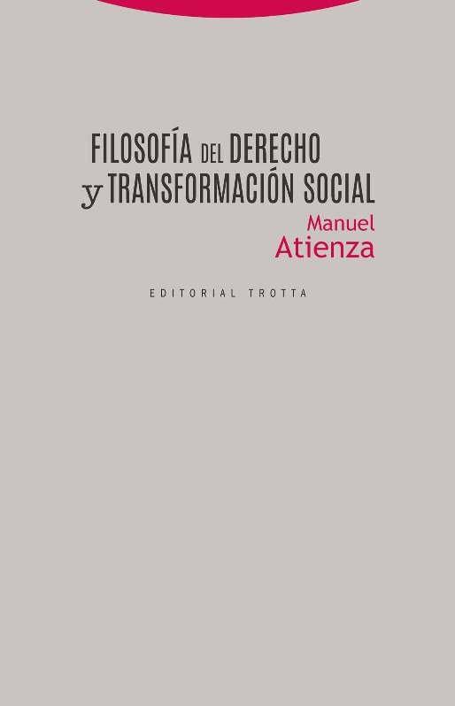 Filosofia del derecho y transformacion social