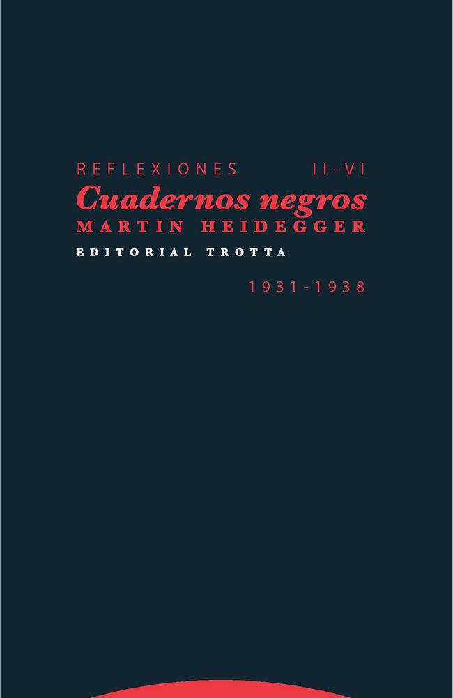Reflexiones ii-vi cuadernos negros 1931 1938